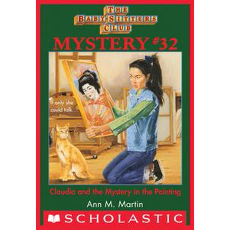 32 Owners Club (The Baby-Sitters Club Mysteries #32: Claudia and the Mystery Painting -)