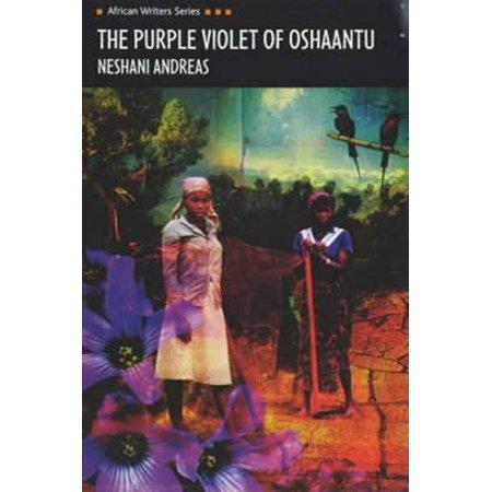 The Purple Violet of Oshaantu (Heinemann African Writers Series) (Paperback)