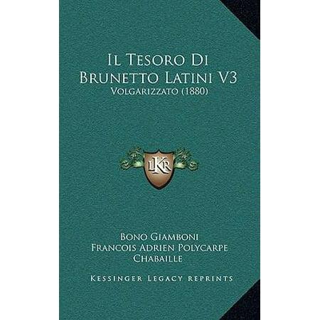Il Tesoro Di Brunetto Latini V3  Volgarizzato  1880