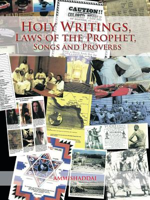 Holy Writings  Laws Of The Prophet  Songs And Proverbs