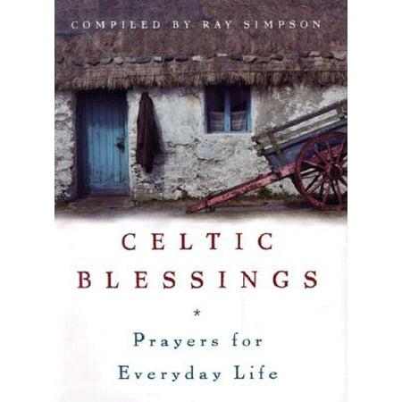 Irish Celtic Blessings (Celtic Blessings : Prayers for Everyday Life)