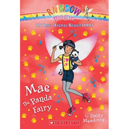 Rain Bow Magic (Mae the Panda Fairy (the Baby Animal Rescue Faires #1) : A Rainbow Magic)