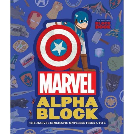Marvel Alphablock : The Marvel Cinematic Universe from A to Z