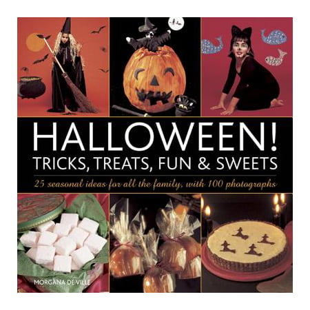 Halloween! Tricks, Treats, Fun & Sweets : 25 Seasonal Ideas for All the Family, with 100 Photographs - Halloween Bookshelf Ideas