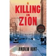 A Killing in Zion : A Mystery