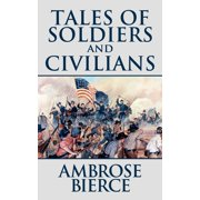 Tales of Soldiers and Civilians - eBook