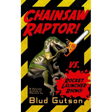 Chainsaw Raptor vs. Rocket Launcher Rhino - eBook