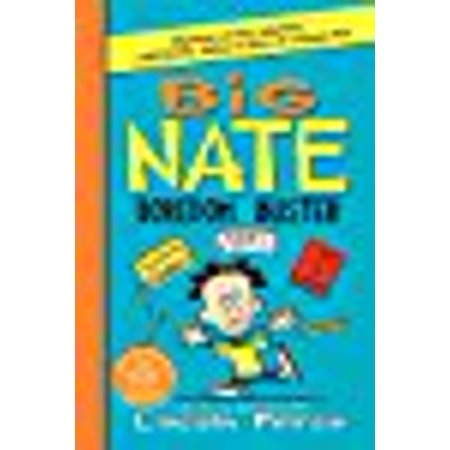 Big Nate Boredom Buster  Super Scribbles  Cool Comix  And Lots Of Laughs