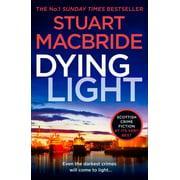 Dying Light (Logan McRae, Book 2) - Paperback