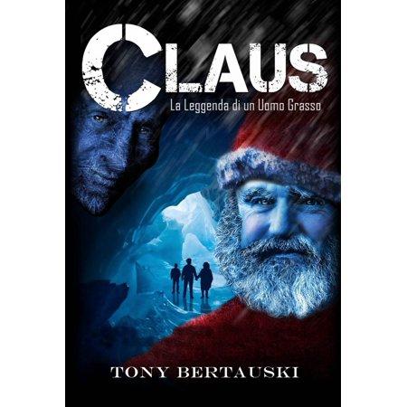 La Leggenda di Claus - eBook (Halloween E La Leggenda Di Jack-o'-lantern)