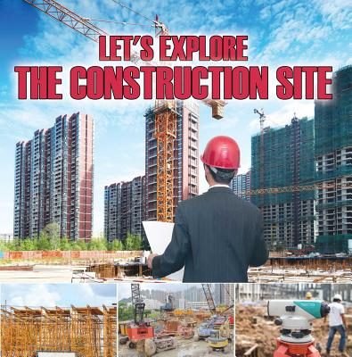 Let's Explore the Construction Site - eBook