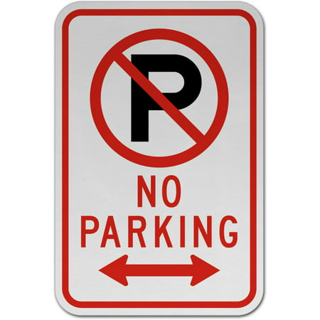 Traffic Signs - No Parking (Double Arrow) Sign 12 x 8 Aluminum Sign Street Weather Approved Sign 0.04 Thickness 0.04 Thickness Double Down Arrow Sign