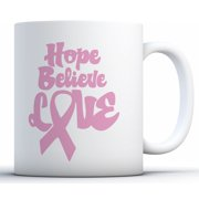 Awkward Styles Hope Believe Love Coffee Mug Breast Cancer Awareness Mugs Gifts for Cancer Survivor Pink Ribbon Mugs for Men and Women Cancer Support Ribbon Gifts for Coffee Lovers and Tea Lovers