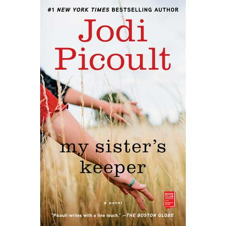 My Sister's Keeper : A Novel