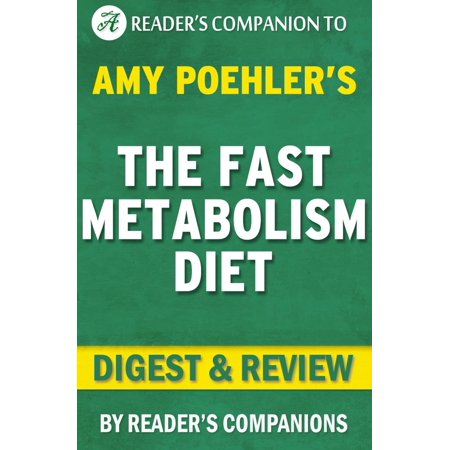 The Fast Metabolism Diet: By Haylie Pomroy | Digest & Review: Eat More Food and Lose More Weight -