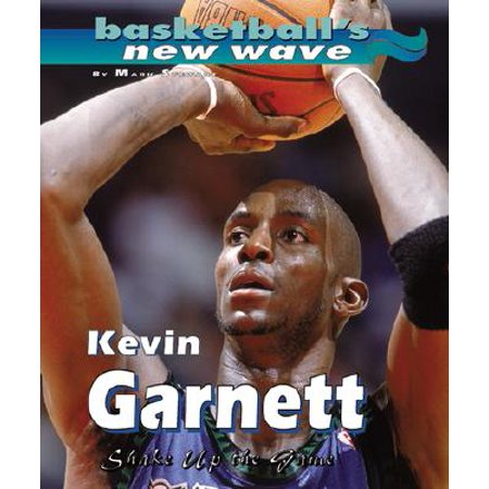 - Kevin Garnett/Shake Up the Gam