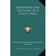 Shakespeare and the Heart of a Child (1922)
