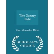 The Sunny Side - Scholar's Choice Edition