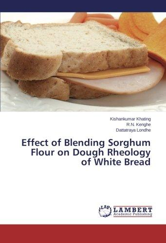 Effect of Blending Sorghum Flour on Dough Rheology of White Bread by
