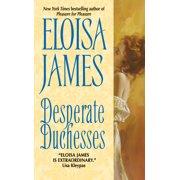 Desperate Duchesses: Desperate Duchesses (Paperback)