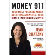 Money 911 : Your Most Pressing Money Questions Answered, Your Money Emergencies Solved