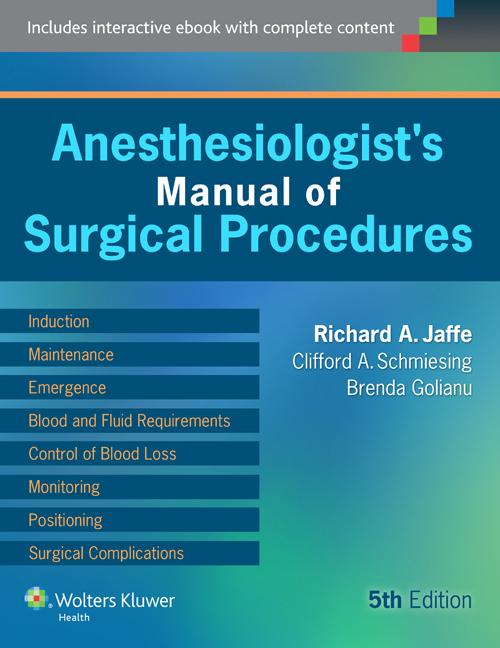 anesthesiologist s manual of surgical procedures with access code rh walmart com anesthesiologist's manual of surgical procedures 5th edition pdf free download jaffe anesthesiologist's manual of surgical procedures