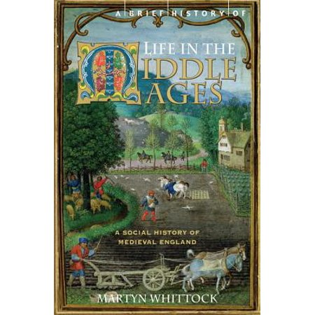 A Brief History of Life in the Middle Ages - eBook](History Of Halloween In Brief)