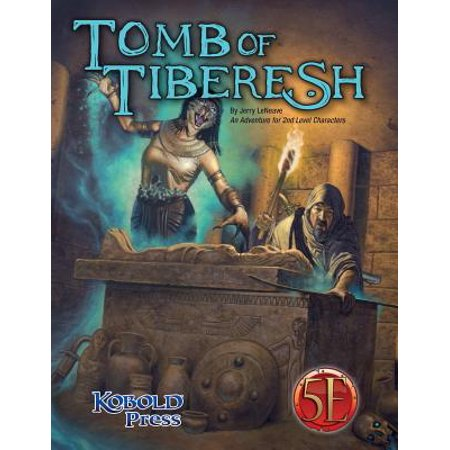 Tomb of Tiberesh : A 5th Edition Adventure for 2nd Level Characters - Halloween Crafts And Games For Second Graders