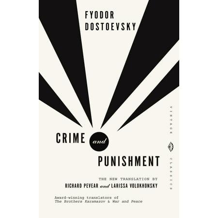 Crime and Punishment : Pevear & Volokhonsky