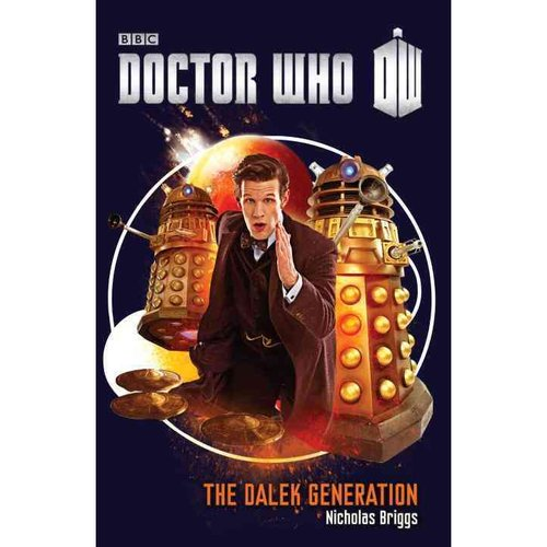The Dalek Generation