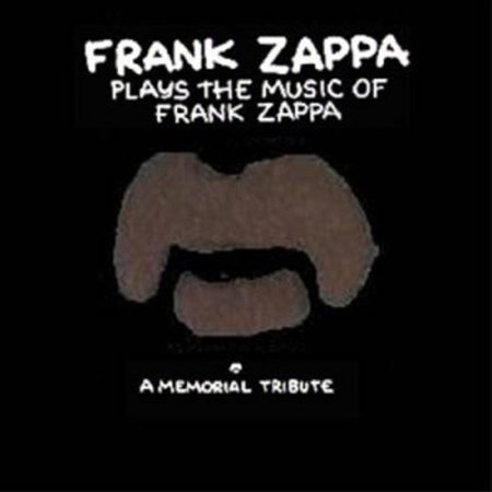 Frank Zappa Plays The Music Of Frank Zappa - Halloween Frank Zappa