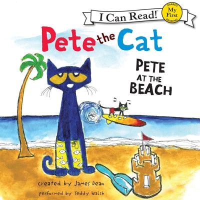 Pete the Cat: Pete at the Beach - Audiobook