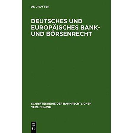 Deutsches Und Europaisches Bank  Und Borsenrecht  Bankrechtstag 1993