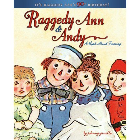 Raggedy Ann & Andy : A Read-Aloud Treasury ()