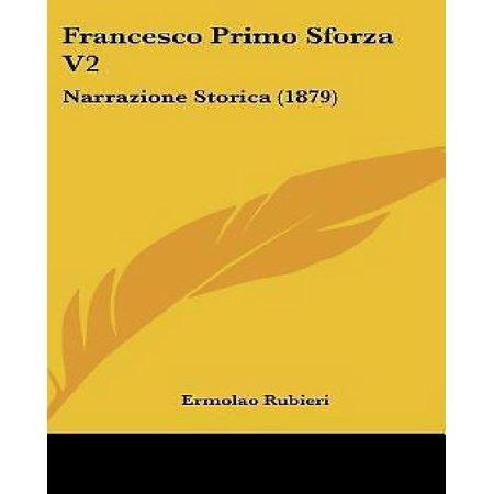 Francesco Primo Sforza V2: Narrazione Storica (1879) - image 1 of 1