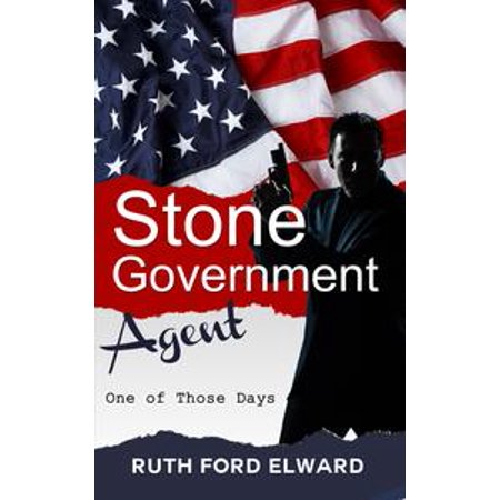 One of Those Days Vol. 1 Stone - Government Agent Series (Government Intrigue, International Spy) - eBook