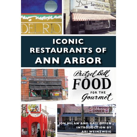 Iconic Restaurants of Ann Arbor - eBook