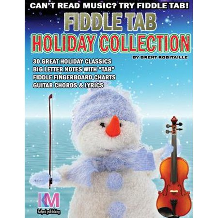 Fiddle Tab - Holiday Collection : 30 Holiday Classics for Easy Violin ()