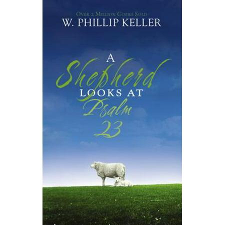 A Shepherd Looks at Psalm 23 (Bible Psalm 23)