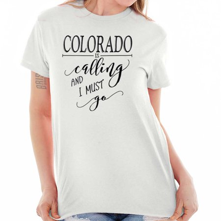 City Shirts (Colorado is Calling I Must Go Home Womens Shirt State City T-Shirt)