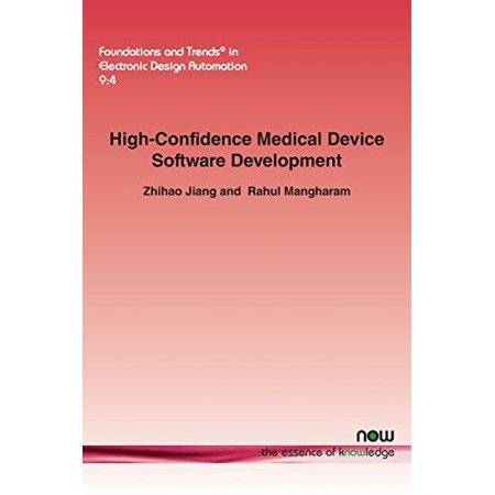 High Confidence Medical Device Software Development