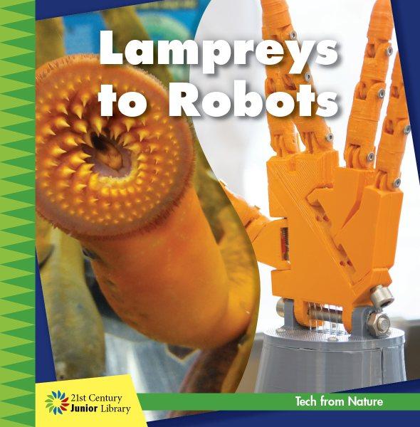 Lamprey to Robots