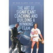 The Art of Significant Coaching and Building a Winning Team - eBook