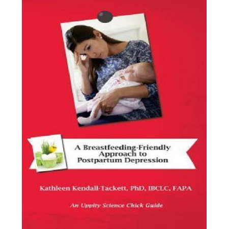 A Breastfeeding Friendly Approach To Postpartum Depression  A Resource Guide For Health Care Providers