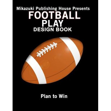 Football Play Design Book : Design Your Own