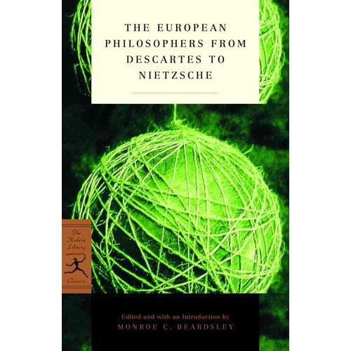 The European Philosophers from Descartes to Nietzsche