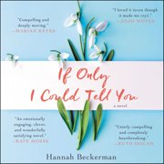 If Only I Could Tell You - Audiobook