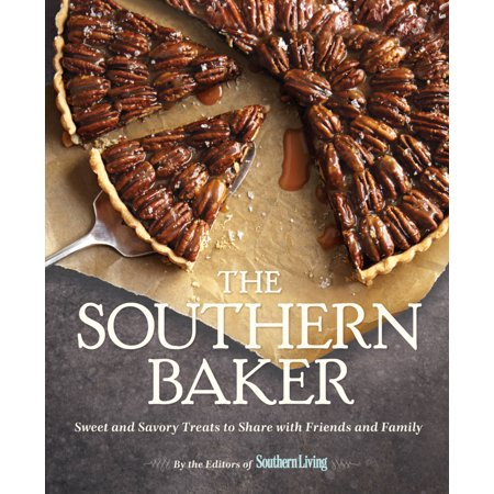 Halloween Pranks To Scare Your Friends (The Southern Baker : Sweet & Savory Treats to Share with Friends and)