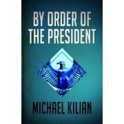 By Order of the President - eBook