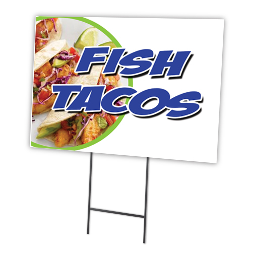 "FISH TACOS 12""x16"" Yard Sign & Stake outdoor plastic coroplast window"